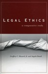 Legal Ethics : A Comparative Study by Geoffrey C. Hazard Jr. and Angelo Dondi
